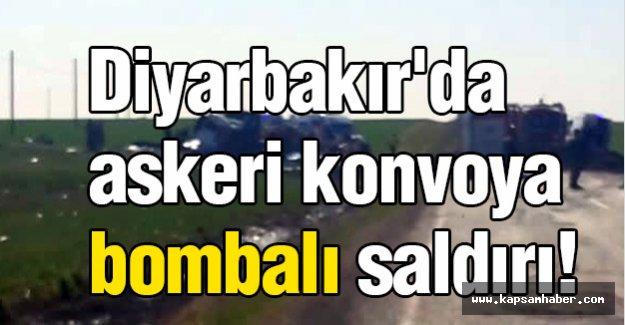 Diyarbakır'da askeri konvoya bombalı saldırı!
