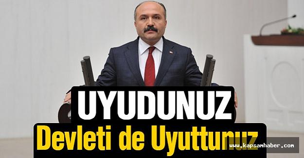 Erhan Usta: Uyudunuz Devleti de Uyuttunuz Sayın Bakan