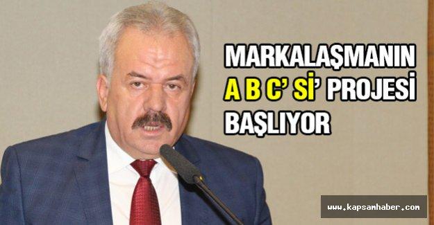 MARKALAŞMANIN A B C' Sİ' PROJESİ BAŞLIYOR
