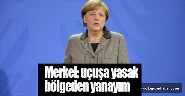Merkel: uçuşa yasak bölgeden yanayım