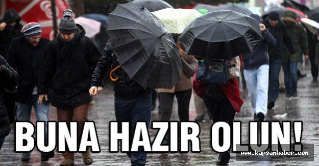 Meteorolojiden Uyarı: Buna Hazır Olun!
