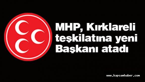 MHP, Kırklareli Teşkilatına Yeni Başkanı Atadı