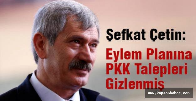 MHP'li Çetin: Eylem Planına PKK Talepleri Gizlenmiş
