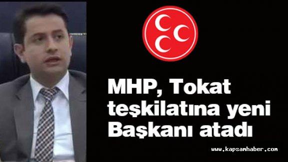 MHP, Tokat Teşkilatına Yeni Başkanı Atadı