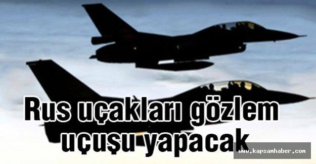 Rus uçakları gözlem uçuşu yapacak
