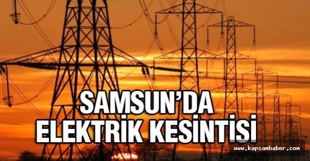 Samsun'da Elektrik Kesintisi Bildirimi