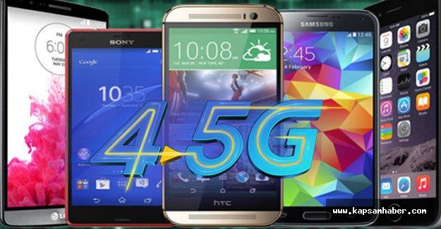 Telefonunuz 4.5 G destekliyor mu?