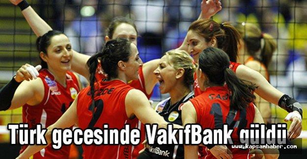 Türk gecesinde VakıfBank güldü