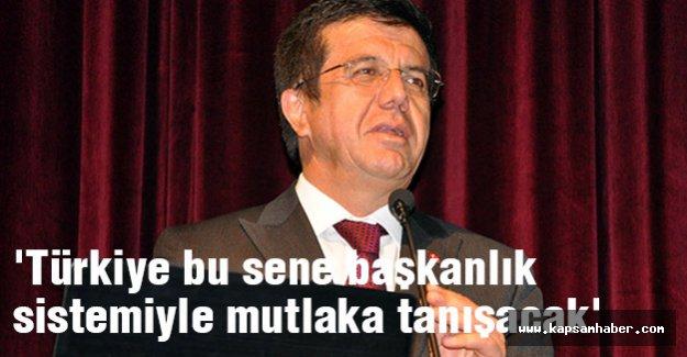 'Türkiye bu sene başkanlık sistemiyle mutlaka tanışacak'