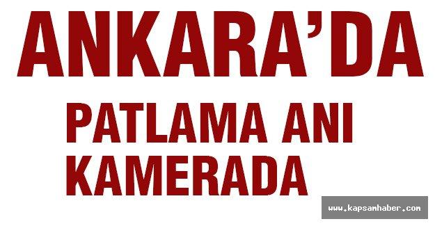 Ankara'da patlama kameralara böyle yansıdı
