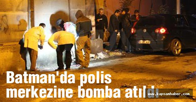 Batman'da polis merkezine bomba atıldı