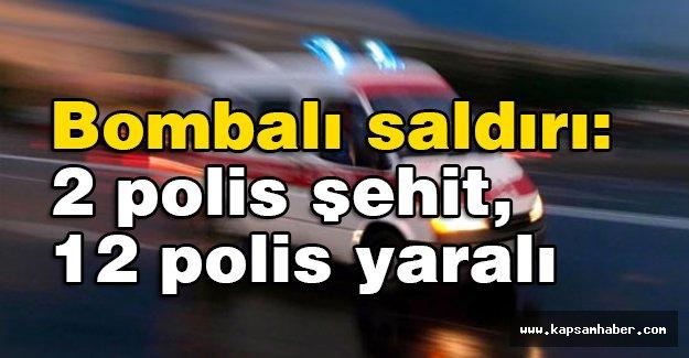 Çevik Kuvvete Saldırı : 2 Polis Şehit 12 Yaralama