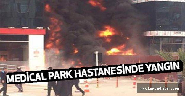 Medical Park hastanesinde yangın...