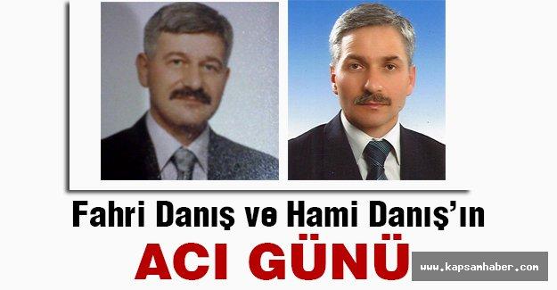 MHP Eski İl Başkanı Mimar Fahri Danış'ın acı günü