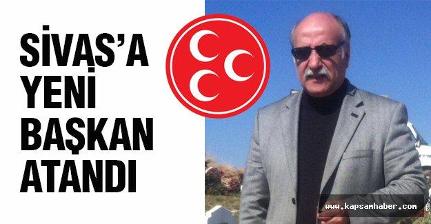MHP, Sivas Teşkilatına Yeni Başkanı Atadı