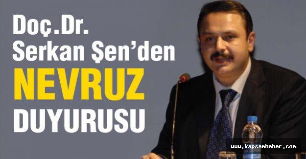 Serkan Şen'den 'Nevruz Kutlama' duyurusu