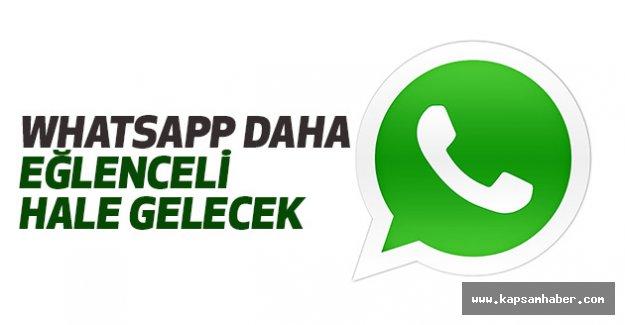 WhatsApp Daha Eğlenceli Hale Gelecek