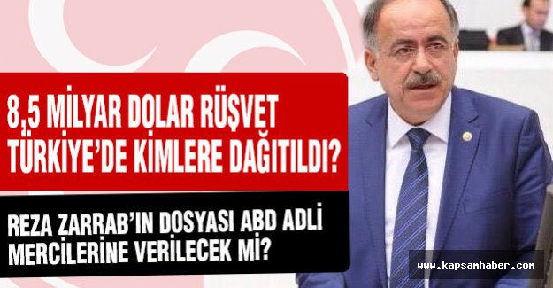 8,5 Milyar Dolar Rüşvet Türkiye'de Kimlere Dağıtıldı