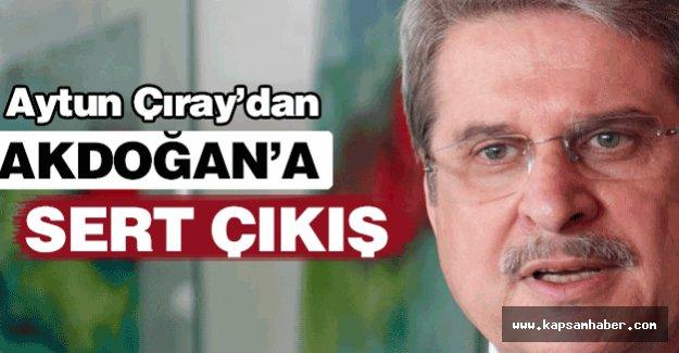 ÇHP'li Çıray'dan Akdoğan'a Sert Çıkış