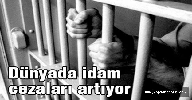 Dünyada idam cezaları artıyor