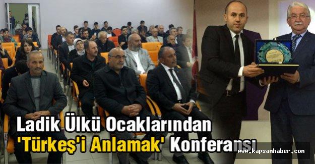 Ladik Ülkü Ocaklarından 'Türkeş'i Anlamak' Konferansı