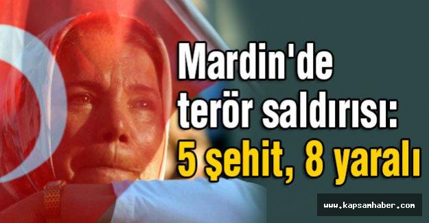 Mardin'de  terör saldırısı:  5 şehit, 8 yaralı