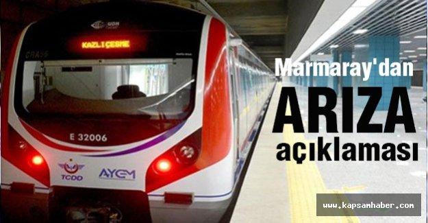 Marmaray'dan arıza açıklaması