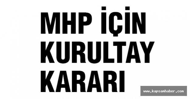 MHP için karar verildi