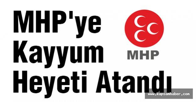 MHP'ye Kayyum Heyeti Atandı