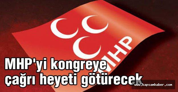 MHP'yi kongreye çağrı heyeti götürecek