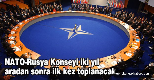 NATO-Rusya Konseyi iki yıl aradan sonra ilk kez toplanıyor