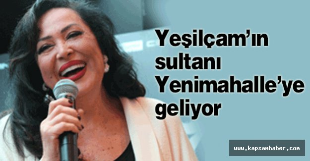 sultanı Yenimahalle'ye geliyor