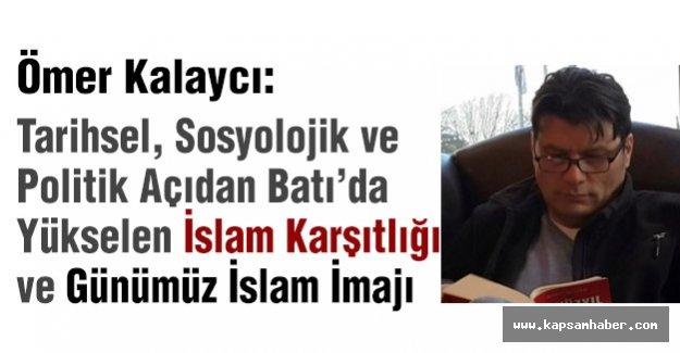 Batı'da Yükselen İslam Karşıtlığı ve Günümüz İslam İmajı