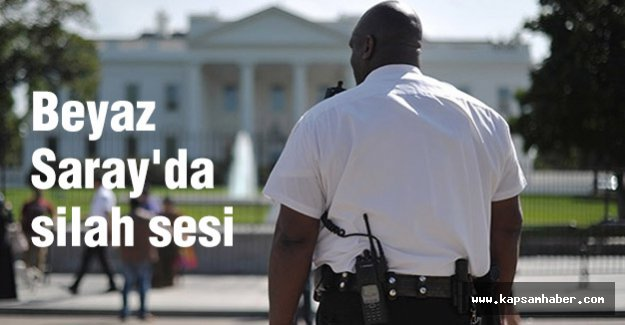 Beyaz Saray'da silah sesi