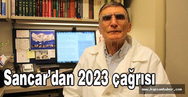 Sancar'dan 2023 çağrısı