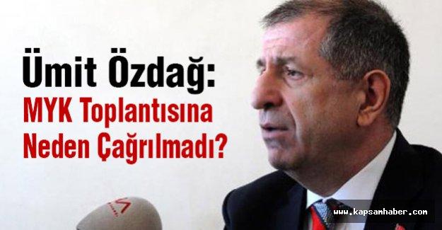 Ümit Özdağ, MYK Toplantısına Neden Çağrılmadı?