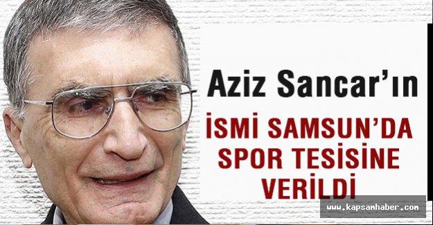 Aziz Sancar'ın İsmi Samsun'da Spor Tesisine Verildi