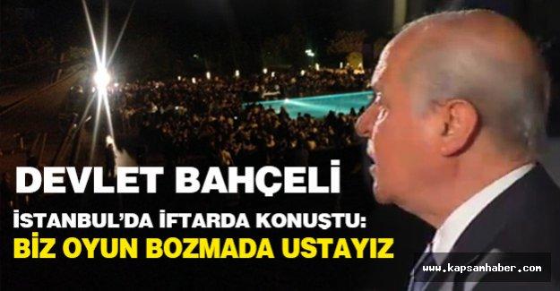 Bahçeli, İstanbul'da İftarda: Şunun Altını Kalın Olarak Çiziyorum!