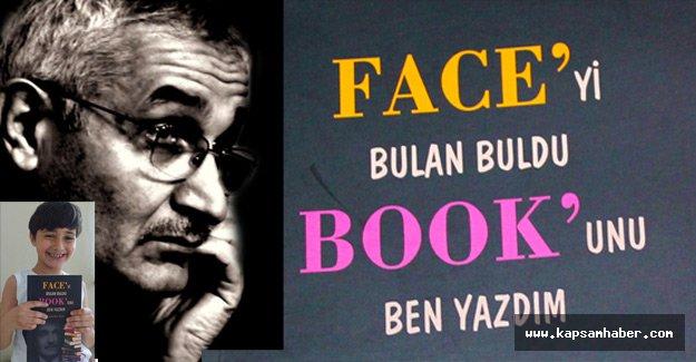 Face'yi bulan buldu, book'unu ben yazdım