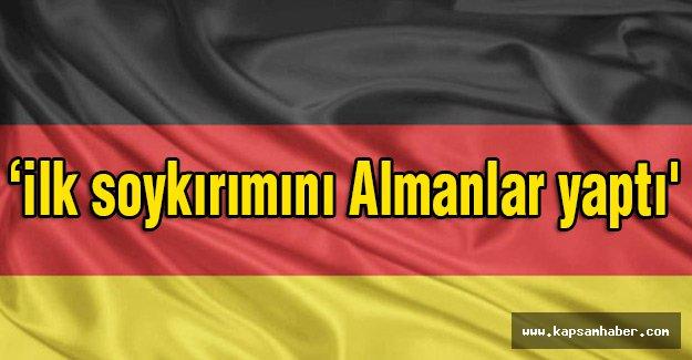 İlk soykırımını Almanlar yaptı