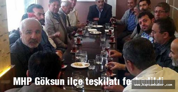 MHP Göksun ilçe teşkilatı feshedildi