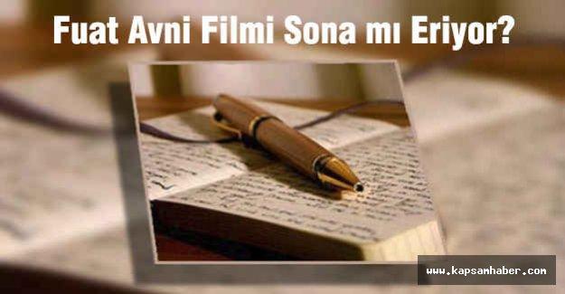 Fuat Avni Filmi Sona mı Eriyor?