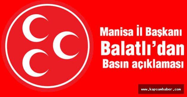 MHP'li Balatlı'dan Basın Açıklaması