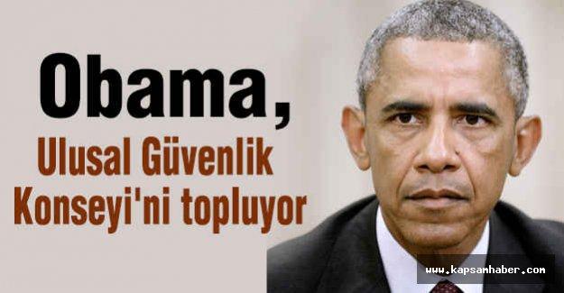 Obama, Ulusal Güvenlik Konseyi'ni topluyor