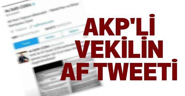 AKP'li Vekilin Af Tweeti...
