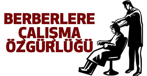 Berberlere Çalışma Özgürlüğü