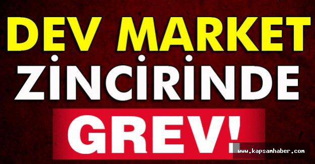 Bu Marketler zincirinde GREV Var!