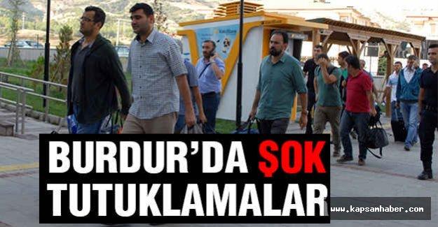 Burdur'da Şok FETÖ Tutuklamaları