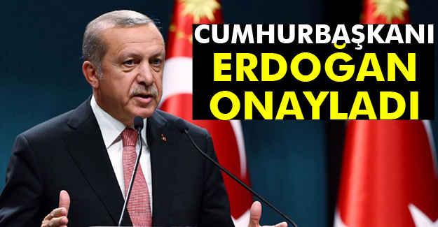 Erdoğan, O Kanunu onayladı