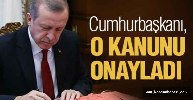 Erdoğan, O Kanunu Onayladı!